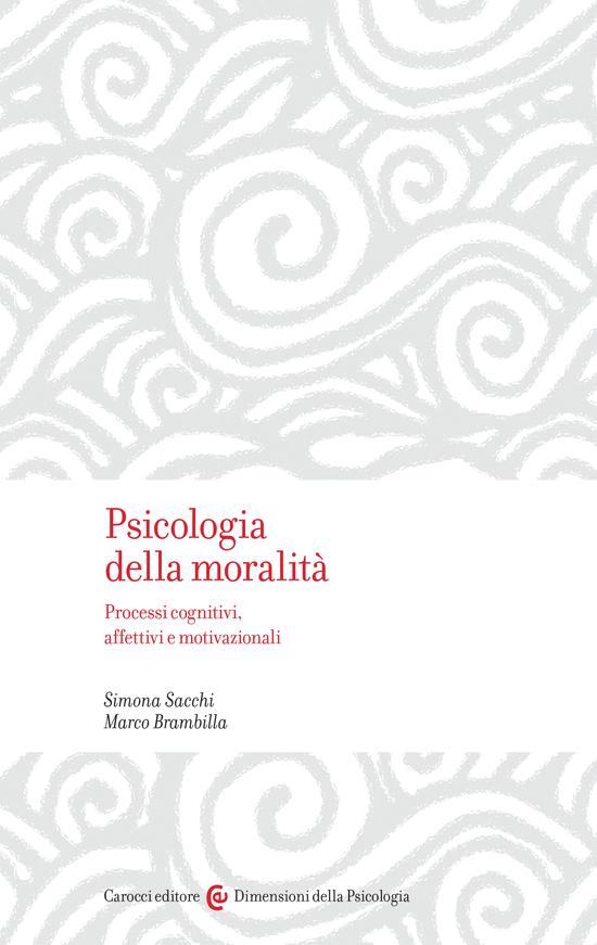 Copertina del libro Psicologia della moralità